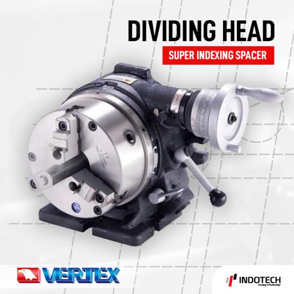 Super Indexing Dividing Head Vertex